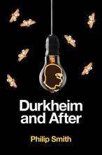 Durkheim and AfterThe Durkheimian Tradition, 1893-2020 cover