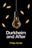 Durkheim and AfterThe Durkheimian Tradition, 1893-2020 cover